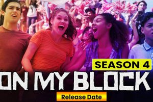 On My Block Season 4: Release Date and Much More