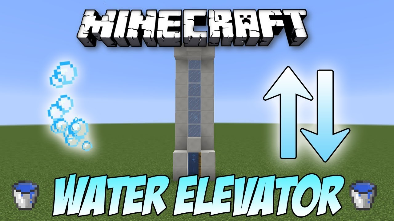 How to Create Water Elevator in Minecraft? Complete Guide