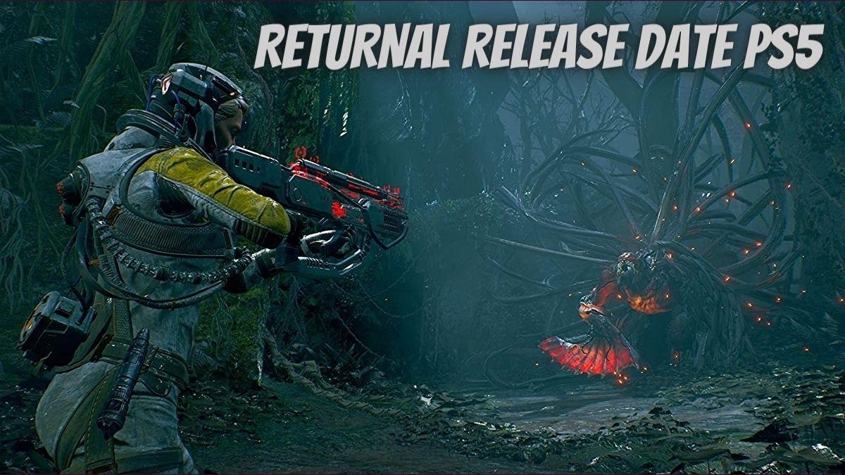 Returnal Release Date2021