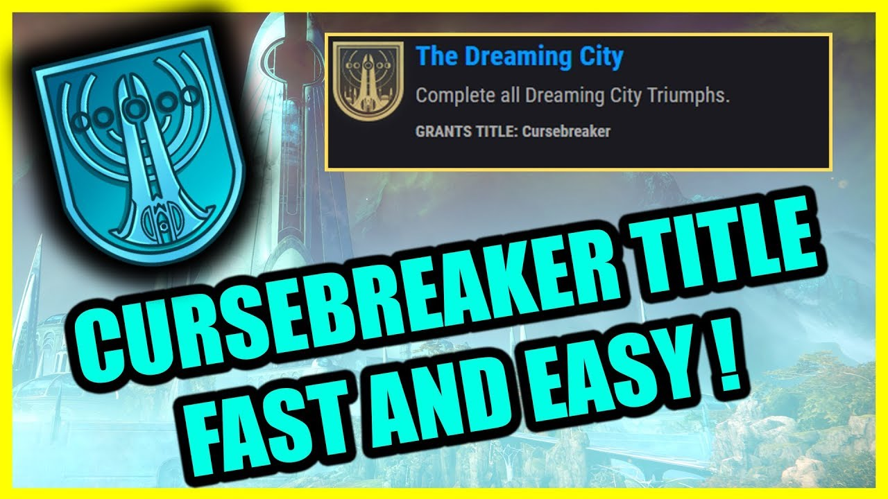"""How To Win Destiny 2 """"Curse Breaker"""" Title Get The Steps To Win The Title"""