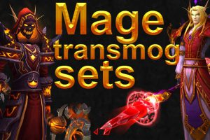 Detail Guide for Set of All Transmog for Mages