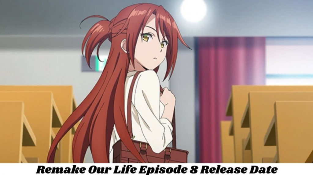 remake our life episode 8